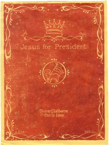 """Jesus for President"""
